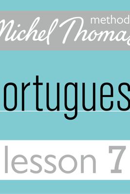 Michel Thomas Beginner Portuguese, Lesson 7 - Virginia Catmur