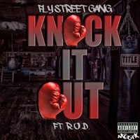 Knock It Out (feat. R.O.D.) - Single - Fly Street Gang mp3 download