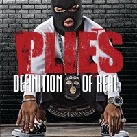 Definition of Real (Deluxe Version) - Plies mp3 download