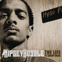 The Life (feat. Snoop Dogg) - Single - Nipsey Hussle mp3 download