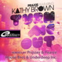 Free Download Praxis & Kathy Brown Turn Me Out (feat. Kathy Brown) [Prosser & Pearce Vocal Dub AIM Radio Edit] Mp3