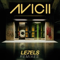 Levels (Remixes) - EP - Avicii mp3 download