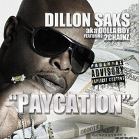 Paycation (feat. 2Chainz) - Single - Dillon Saks mp3 download