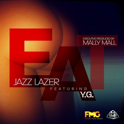 -Eat (feat. Yg) - Single - Jazz Lazer mp3 download