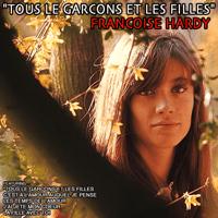 Tous le garçons et les filles Françoise Hardy MP3