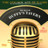Ed Gardner - The Best of Duffy's Tavern: The Golden Age of Radio, Old Time Radio Shows and Serials  artwork