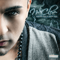 No Clue (feat. Salah Edin) Kamal Raja MP3