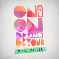 On and On and Beyond - EP - Mac Miller mp3 download