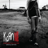 Korn III: Remember Who You Are (Special Edition) - Korn mp3 download