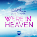 Free Download Bryce We're in Heaven (Davis Redfield Mix) Mp3