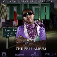 The Free Album - Clinton Sparks & Tyga mp3 download