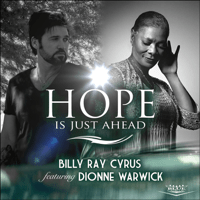 Hope Is Just Ahead (feat. Dionne Warwick) Billy Ray Cyrus MP3