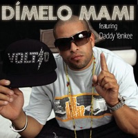 Dímelo Mami (feat. Daddy Yankee) - Single - Voltio mp3 download