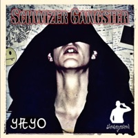 Schwizer Gangster - Yayo mp3 download