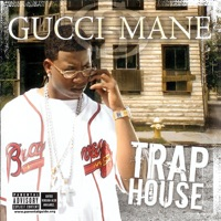 Trap House - Gucci Mane mp3 download