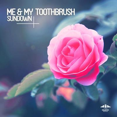 Sundown (Croatia Squad Remix) - Me & My Toothbrush mp3 download