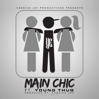 Main Chic - Single - YC, Young Thug & Cassius Jay mp3 download