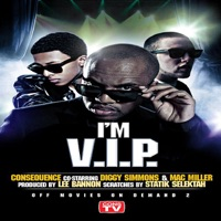 I'm V.I.P. (feat. Diggy Simmons & Mac Miller) - Single - Consequence mp3 download