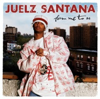 From Me to U - Juelz Santana mp3 download