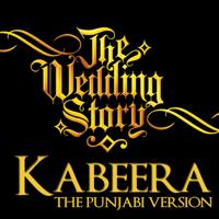 Kabeera (feat. Harpreet Bachher) Nidhi Kohli & The Wedding Story
