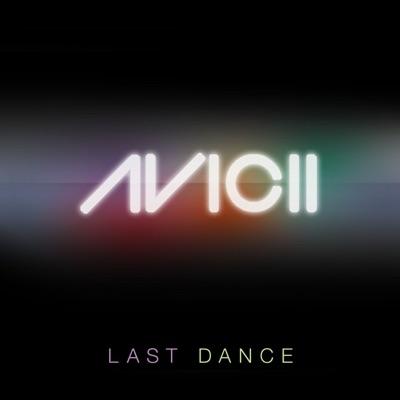 Last Dance (Instrumental Radio Edit) - Avicii mp3 download