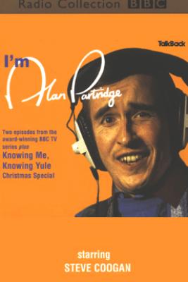 I'm Alan Partridge (Original Staging Fiction) - Steve Coogan & More