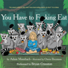Adam Mansbach - You Have to F--king Eat (Unabridged)  artwork