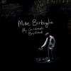 Mike Birbiglia - My Girlfriend's Boyfriend  artwork