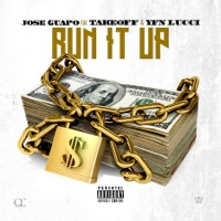 Run It Up (feat. Takeoff & YFN Lucci) - Single - Jose Guapo mp3 download
