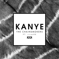 Kanye (feat. sirenxx) - Single - The Chainsmokers mp3 download