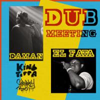 Dub Meeting Daman & El Fata MP3
