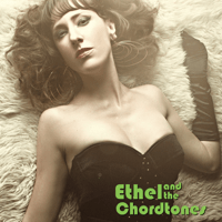 Trouble (feat. Ryan Levine of Wildling) Ethel and the Chordtones