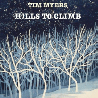 Hills to Climb Tim Myers MP3