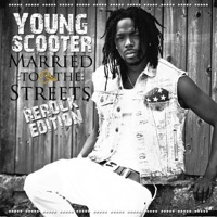 Married To the Streets - Young Scooter mp3 download