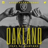 Oakland (feat. DJ Mustard) - Single - Vell mp3 download