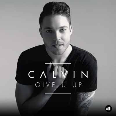 Give U Up - Calvin mp3 download