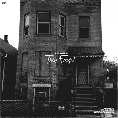 -They Forgot - Lil Durk mp3 download