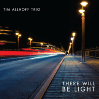 There Will Never Be Another You Tim Allhoff Trio