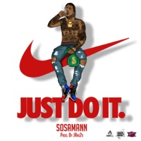 Just Do It - Single - Sosamann mp3 download