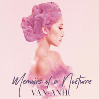 Memoirs of a Nocturne Van Anh song