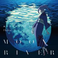 Moonriver fhana