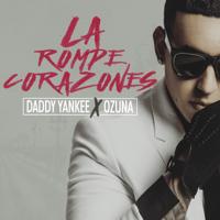La Rompe Corazones (feat. Ozuna) Daddy Yankee MP3