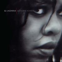 Goodbye Horses (Single Edit) Q Lazzarus