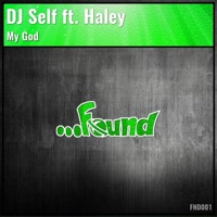 My God (feat. Haley) - Single - DJ Self mp3 download