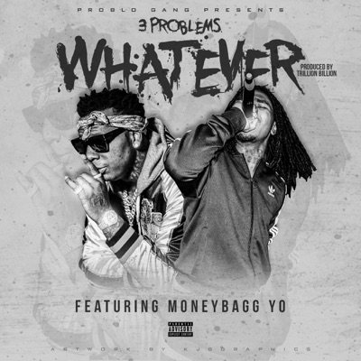 -Whatever (feat. Moneybagg Yo) - Single - 3 Problems mp3 download