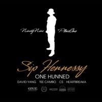 Sip Hennessy (feat. David Yang, Tee Cambo, Cs & Heartbreaka) - Single - One Hunned mp3 download