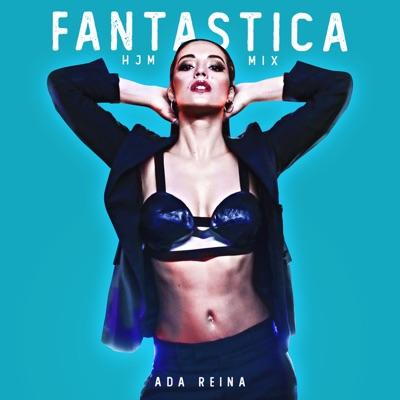 Fantastica (HJM Mix) - Ada Reina mp3 download