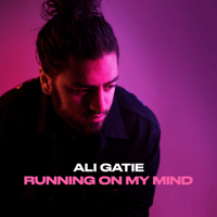 Ali Gatie - Running on My Mind