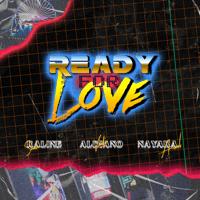 Ready For Love (feat. A. Nayaka & Raline Shah) - Single - Vidi Aldiano