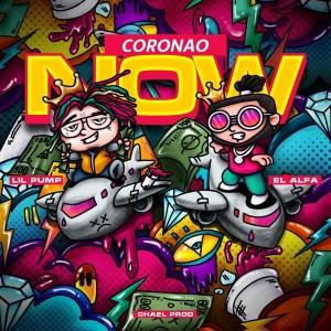 El Alfa - Coronao Now